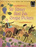 Sir Abner and His Grape Pickers, Janice Kramer, 0570060516
