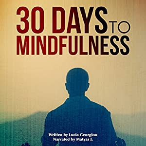 30 Days to Mindfulness Audiobook