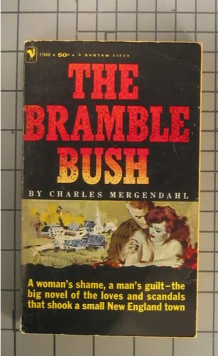 The Bramble Bush by Charles Mergendahl