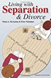 img - for Living with Separation and Divorce by Peter Nicholson (2011-06-15) book / textbook / text book