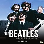 The Beatles Across the World | John Stanley