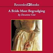 A Bride Most Begrudging    Deeanne Gist