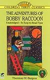 The Adventures of Bobby Raccoon (Dover Children's Thrift Classics)
