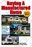 img - for Buying a Manufactured Home: How to Get the Most Bang for your Buck in Today's Housing Market by Kevin Burnside (2008-09-01) book / textbook / text book