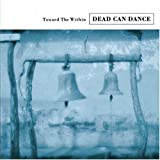 Toward the Within by Dead Can Dance (1994-10-25)