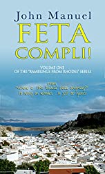 Feta Compli! (Ramblings From Rhodes Book 1)
