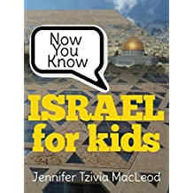 Now You Know: Israel for Kids