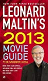 Leonard Maltin's 2013 Movie Guide: The Modern Era (Leonard Maltin's Movie Guide) Original Edition by Maltin, Leonard [2012]
