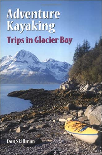 Guide to Sea Kayaking in Southeast Alaska The Best Dya Trips and Tours from Misty Fjords to Glacier Bay