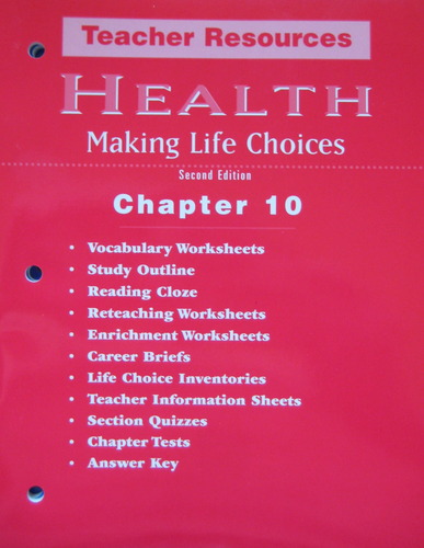 Health Making Life Choices Chapter 10 (Teacher Resources): Francis ...