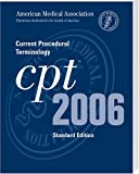 CPT  Standard Edition - 2006 (Current Procedural Terminology (CPT) Standard)