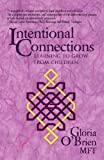 Intentional Connections, Gloria O'Brien, 1450279597
