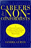 img - for Careers for Nonconformists: A Practical Guide to Finding and Developing a Career Outside the Mainstream book / textbook / text book