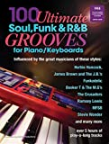 img - for 100 Ultimate Soul, Funk and R&B Grooves for Piano/Keyboards Book/audio files book / textbook / text book