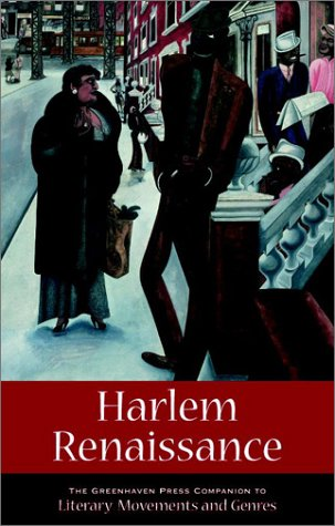 Harlem Renaissance (Greenhaven Press Companion to Literary Movements and Genres)