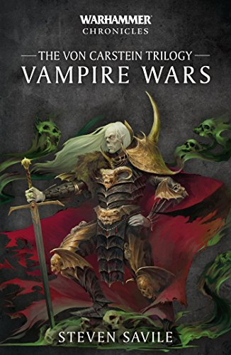 Vampire Wars The Von Carstein Trilogy (Warhammer Chronicles)
