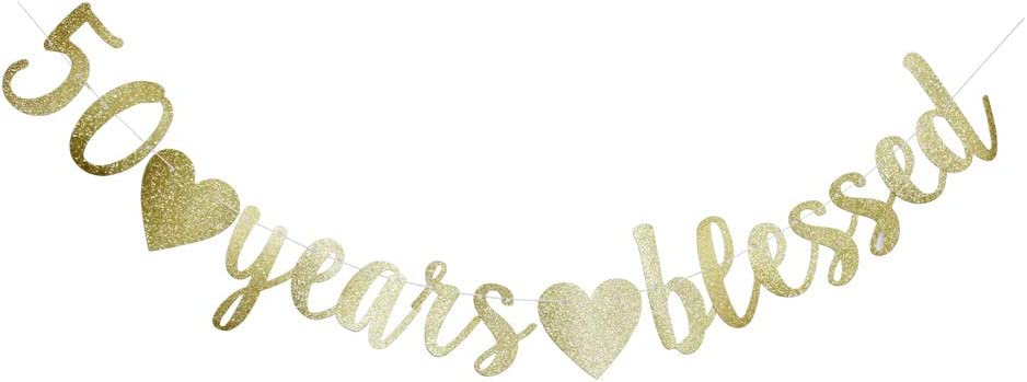 50 Years Blessed Banner, Funny Gold Glitter Sign for 50th Birthday/Wedding Anniversary Party Supplies Photo Props
