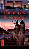 Pacte avec le vampire par Kalogridis