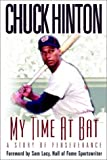 My Time at Bat, Chuck Hinton, 1562291769
