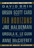 img - for Far Horizons:: All New Tales From The Greatest Worlds Of Science Fiction book / textbook / text book