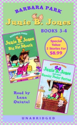 Junie B. Jones: Big Fat Mouth; Junie B. Jones: Some Sneaky Peeky Spying: Junie B. Jones #3 and #4