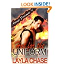 Hot For The Uniform (Arroyo Firehouse #3 Book 1)