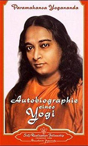 Autobiographie eines Yogi Taschenbuch – 1. Oktober 1998 Paramahansa Yogananda Self-Realization Fellowship 0876120877 Belletristik