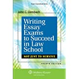Writing Essay Exams to Succeed in Law School: (Not Just to Survive) (Academic Success Series)