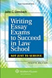 Writing Essay Exams to Succeed in Law School 4th Edition