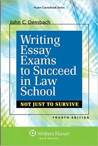 Writing essay exams to succeed in law school not just to survive writing essay exams to succeed in law school not just to survive aspen coursebook series 4th edition fandeluxe Choice Image