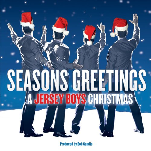 Seasons Greetings: A Jersey Boys Christmas (Jersey Outlets)