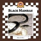 Black Mambas (Checkerboard Animal Library)