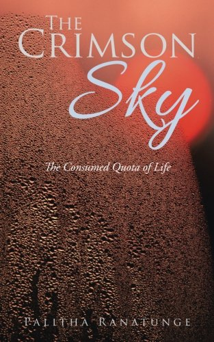 The Crimson Sky: The Consumed Quota of Life ebook