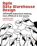 Agile Data Warehouse Design: Collaborative