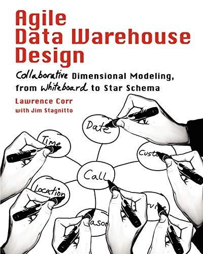 Agile Data Warehouse Design: Collaborative