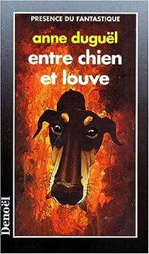 Entre Chien Et Louve Gudule Babelio