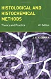 img - for Histological and Histochemical Methods: Theory and Practice, 4th edition book / textbook / text book