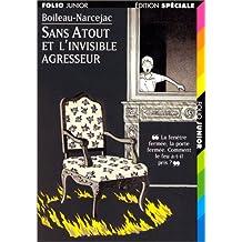 SANS-ATOUT ET L'INVISIBLE AGRESSEUR