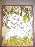 A Child's Book of Wildflowers, M. A. Kelly, 0027501426