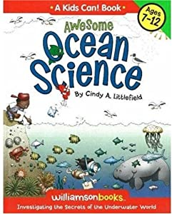 Awesome Ocean Science Book By Cindy A Littlefield