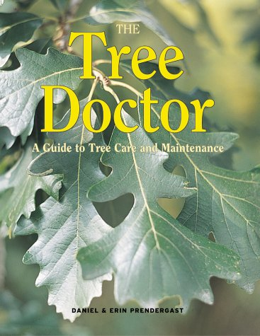 Download The Tree Doctor: A Guide to Tree Care and Maintenance PDF