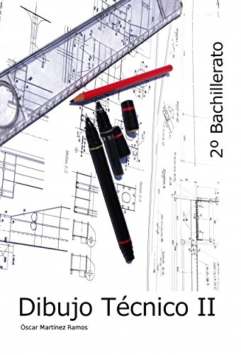 Descargar Libro Dibujo Técnico Ii - 2º Bachillerato Óscar Ramos Martínez