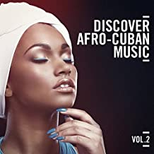 Discover Afro Cuban Music, Vol. 2