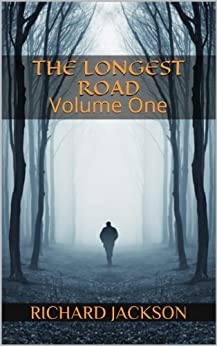 The Longest Road (The Count Albritton Omnibus Book 1) by [Jackson, Richard]