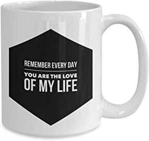 Taza de café Love of My Life con cita en inglés