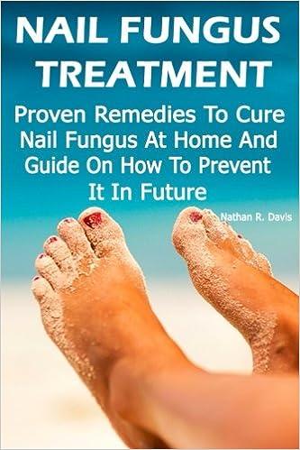 Nail Fungus Treatment: Proven Remedies To Cure Nail Fungus At Home ...