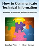 img - for How to Communicate Technical Information: A Handbook of Software and Hardware Documentation book / textbook / text book