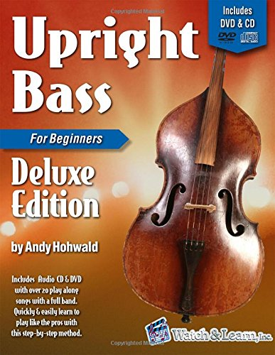 Upright Bass Book for Beginners Deluxe Edition with DVD and CD