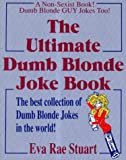 The Ultimate Dumb Blonde Joke Book, Eva R. Stuart, 0929957059