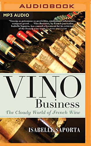 Vino Business: The Cloudy World of French